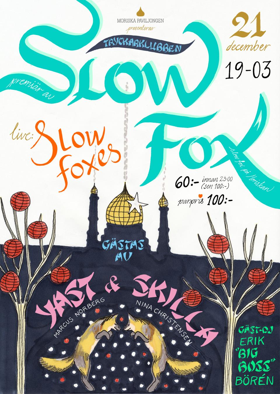 David Sjöqvist - hand lettering Slow Fox poster